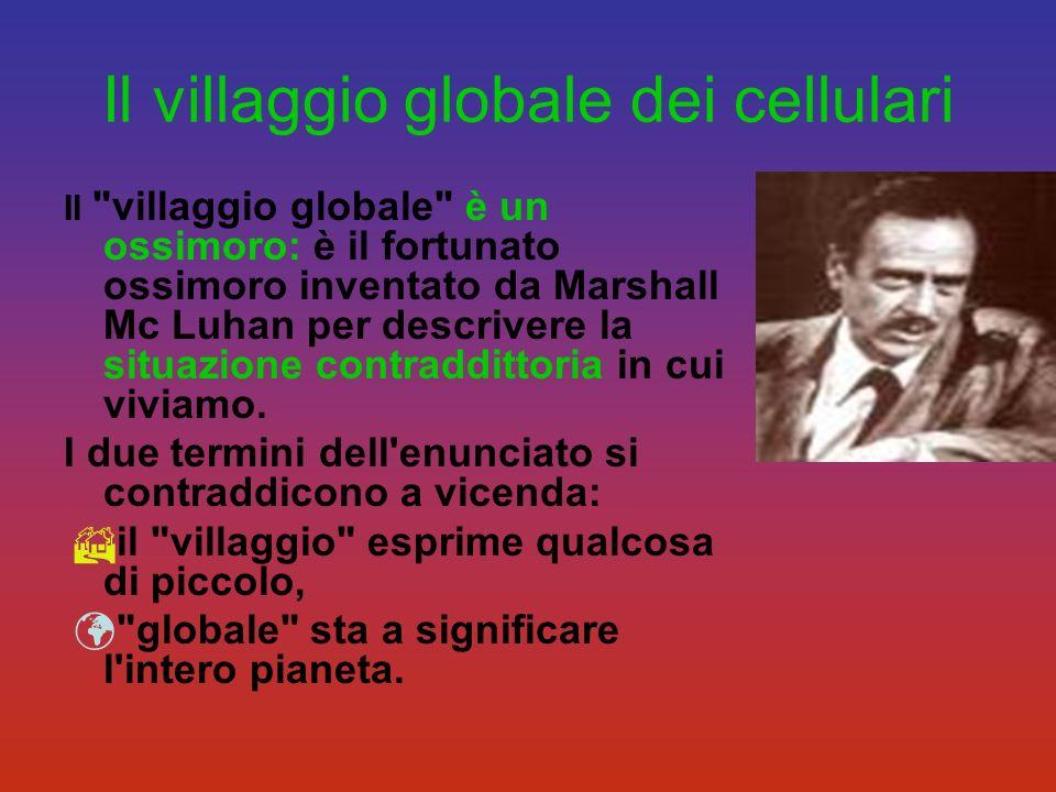 Il villaggio globale dei cellulari