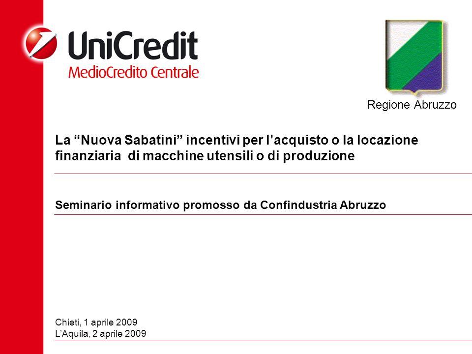 Regione Abruzzo La Nuova Sabatini incentivi per l'acquisto o la locazione finanziaria di macchine utensili o di produzione.