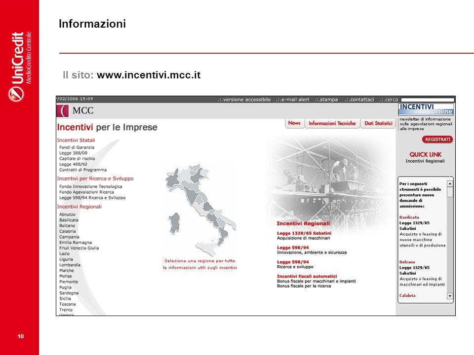 Informazioni Il sito: www.incentivi.mcc.it