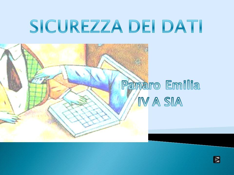 SICUREZZA DEI DATI Panaro Emilia IV A SIA