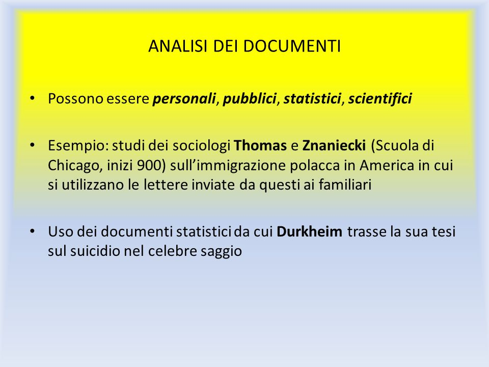 ANALISI DEI DOCUMENTIPossono essere personali, pubblici, statistici, scientifici.