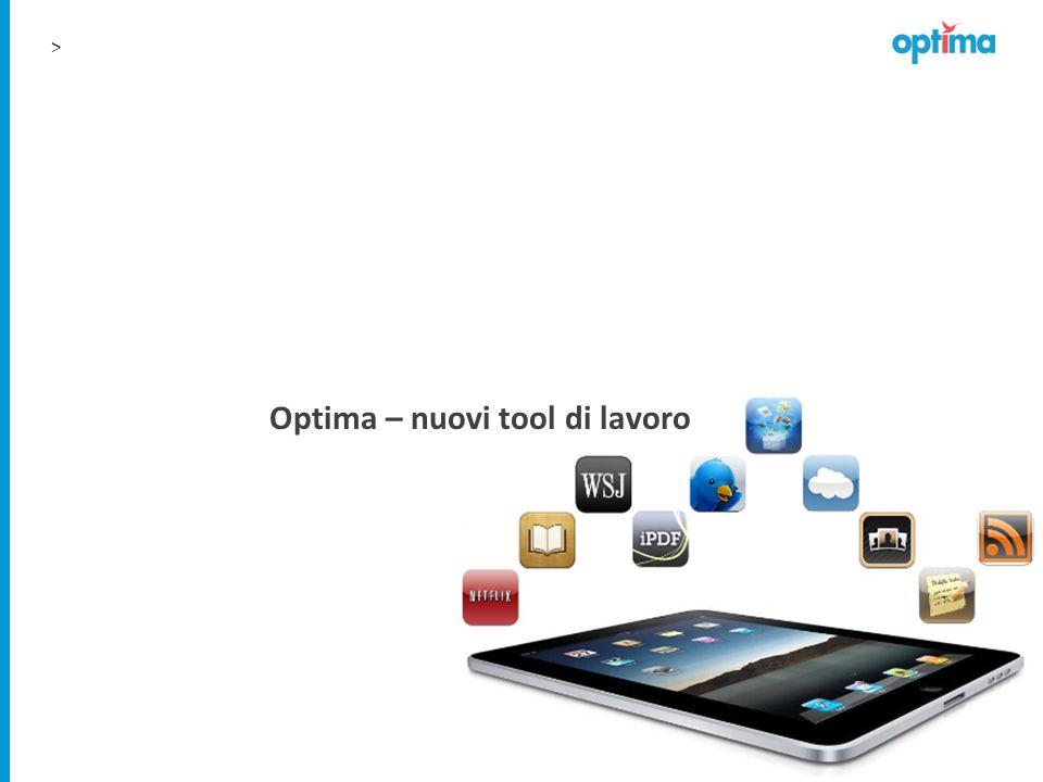Optima – nuovi tool di lavoro