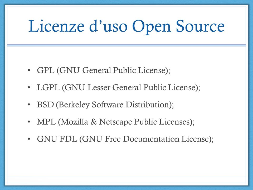 Licenze d'uso Open Source