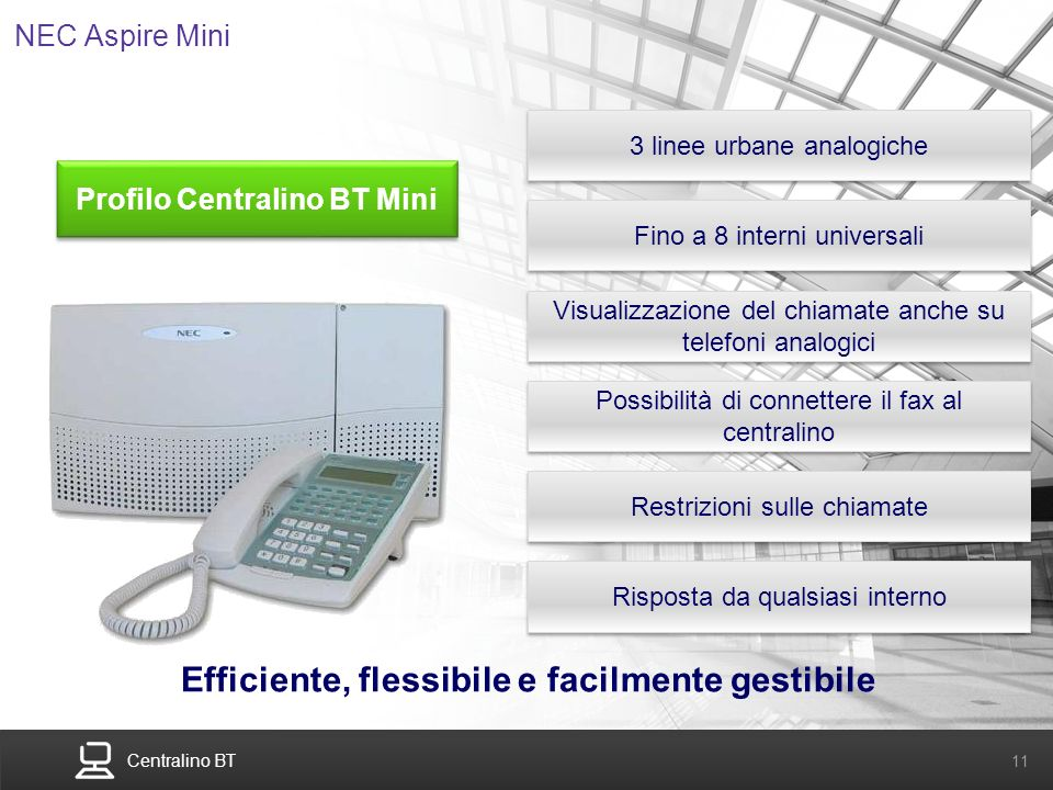 Efficiente, flessibile e facilmente gestibile