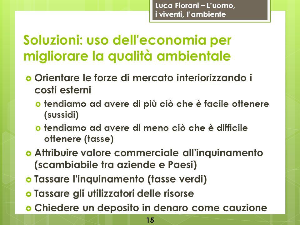 Soluzioni: uso dell economia per migliorare la qualità ambientale