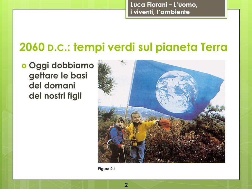 2060 d.c.: tempi verdi sul pianeta Terra