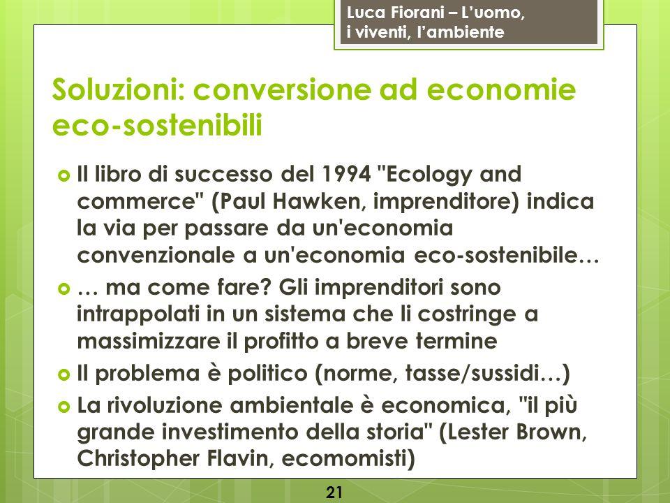 Soluzioni: conversione ad economie eco-sostenibili