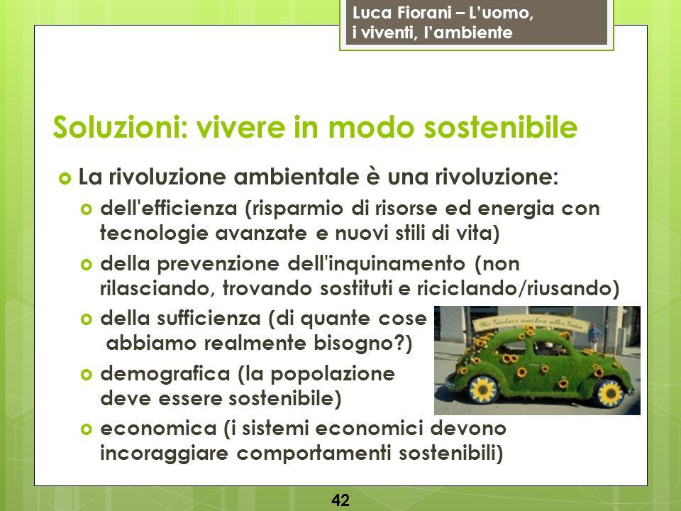 Soluzioni: vivere in modo sostenibile