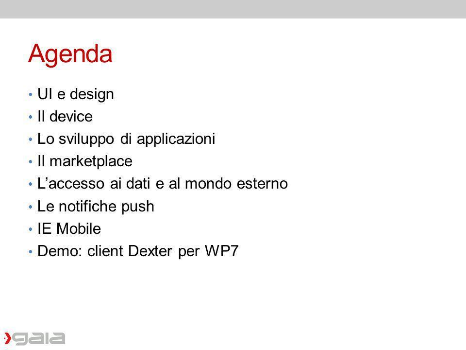 Agenda UI e design Il device Lo sviluppo di applicazioni