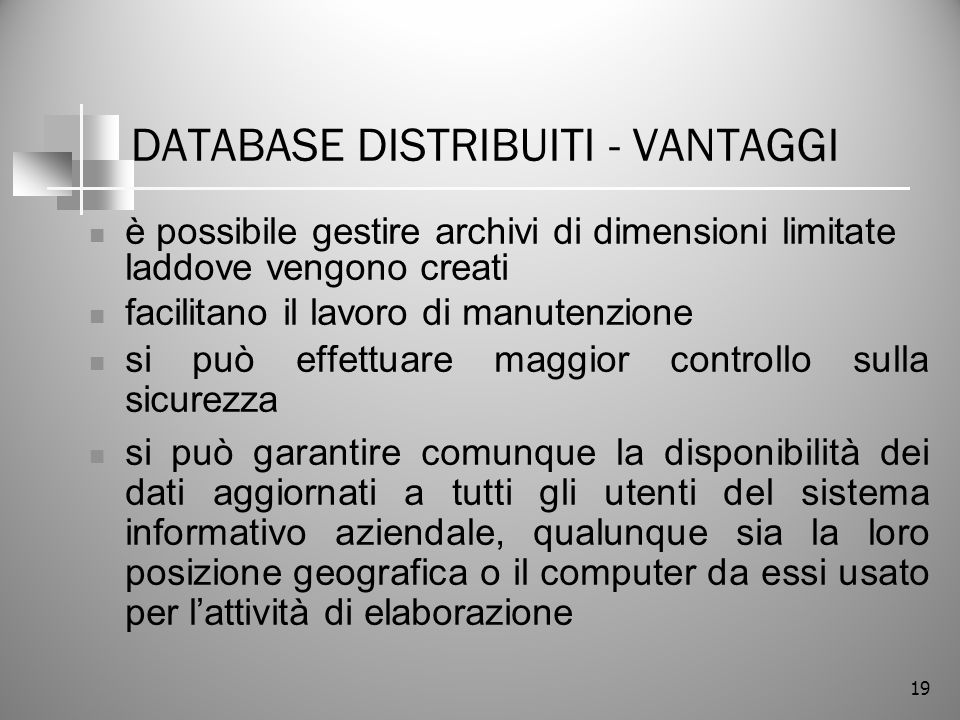 DATABASE DISTRIBUITI - VANTAGGI