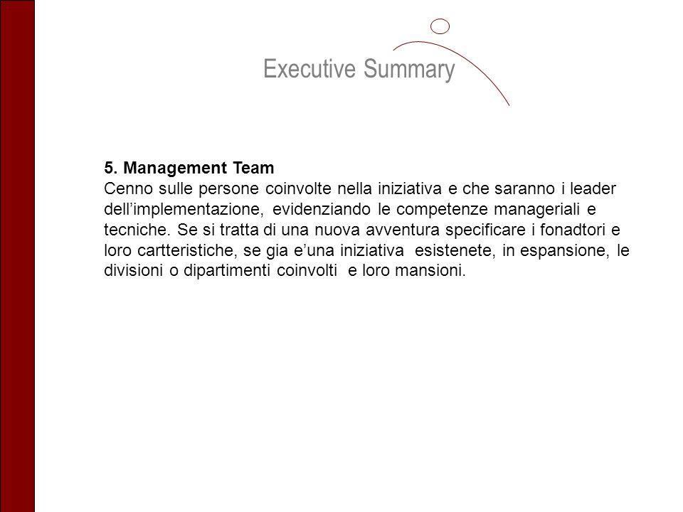 Executive Summary 5. Management Team