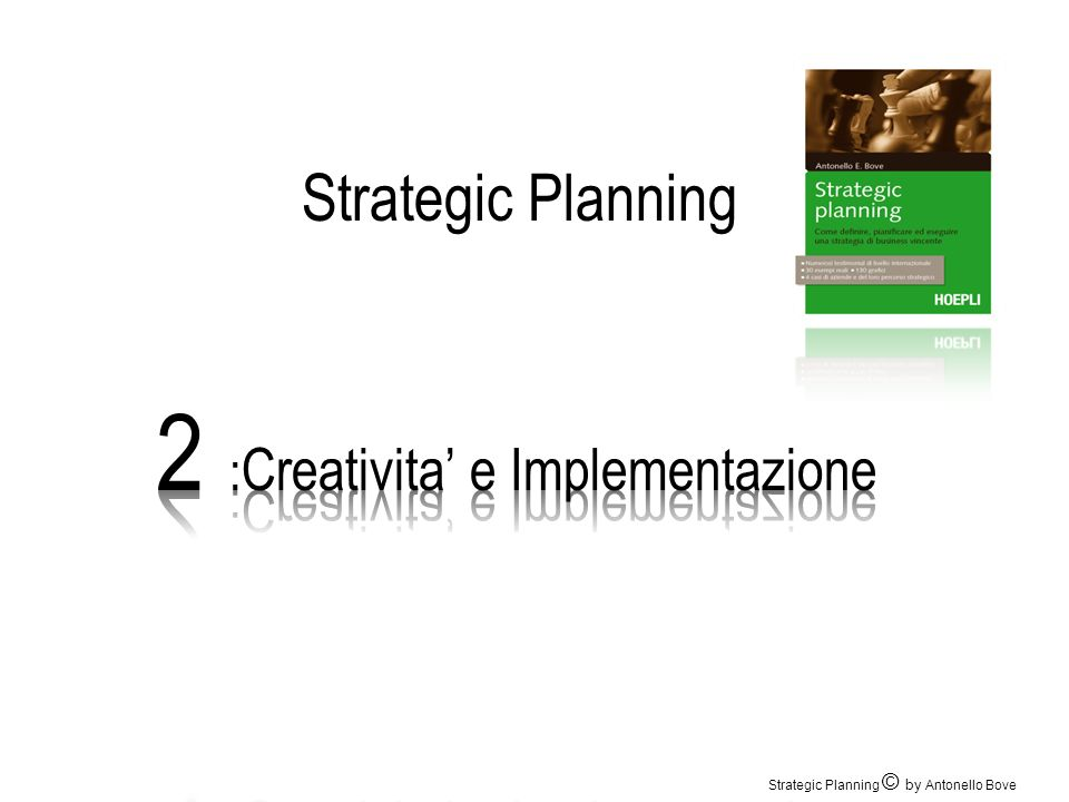 2 :Creativita' e Implementazione
