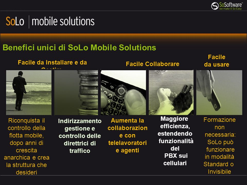 Benefici unici di SoLo Mobile Solutions