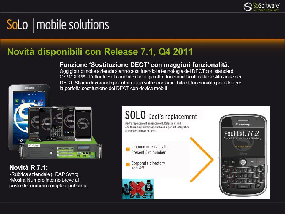 Novità disponibili con Release 7.1, Q4 2011