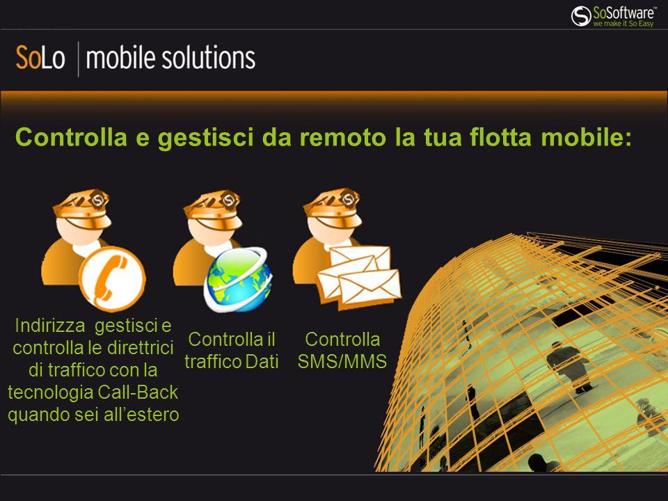 Controlla e gestisci da remoto la tua flotta mobile: