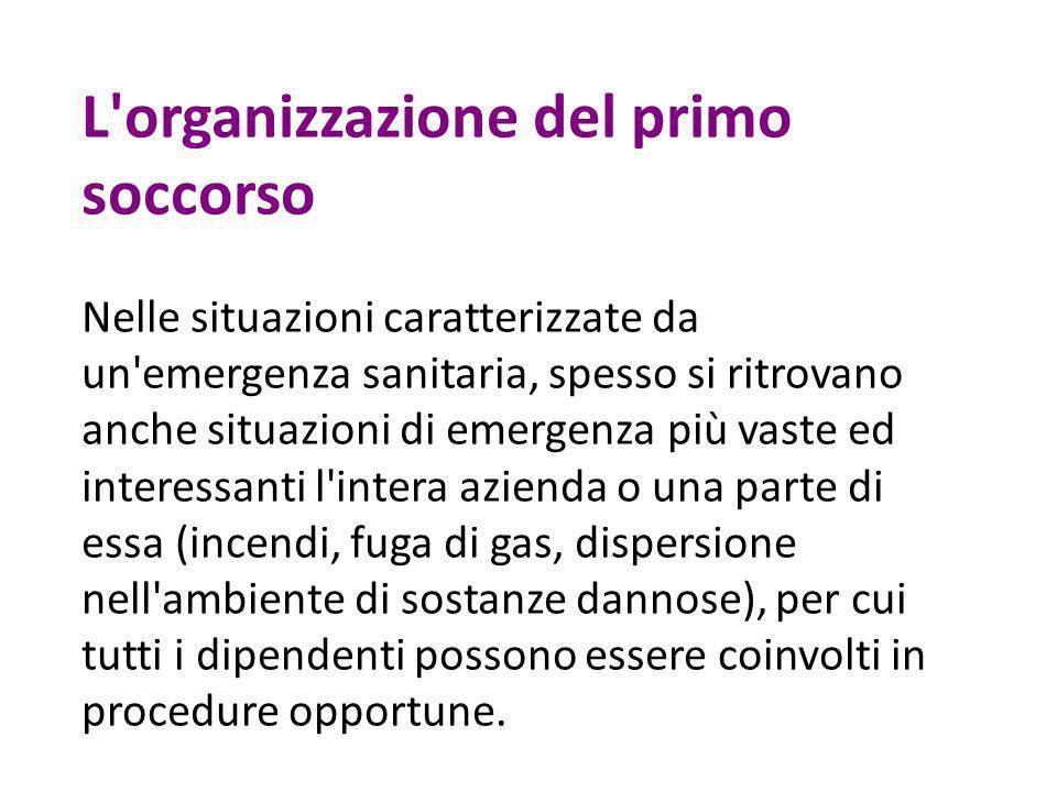 L organizzazione del primo soccorso