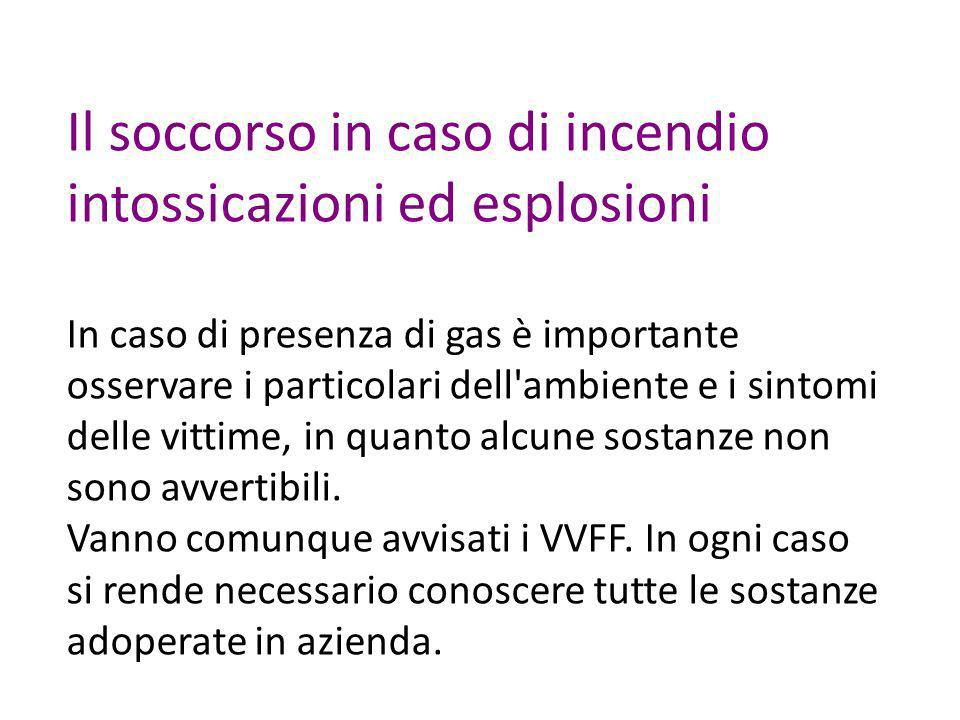 Il soccorso in caso di incendio intossicazioni ed esplosioni
