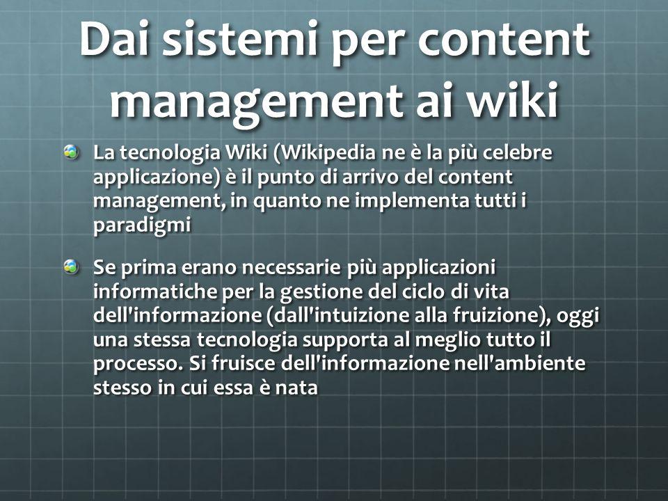 Dai sistemi per content management ai wiki