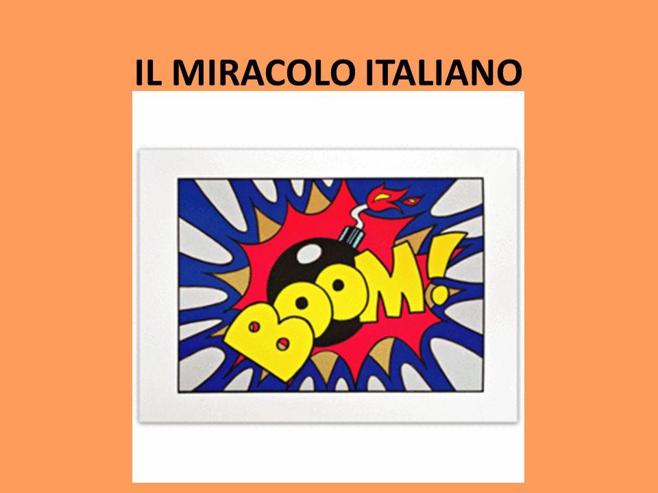 IL MIRACOLO ITALIANO