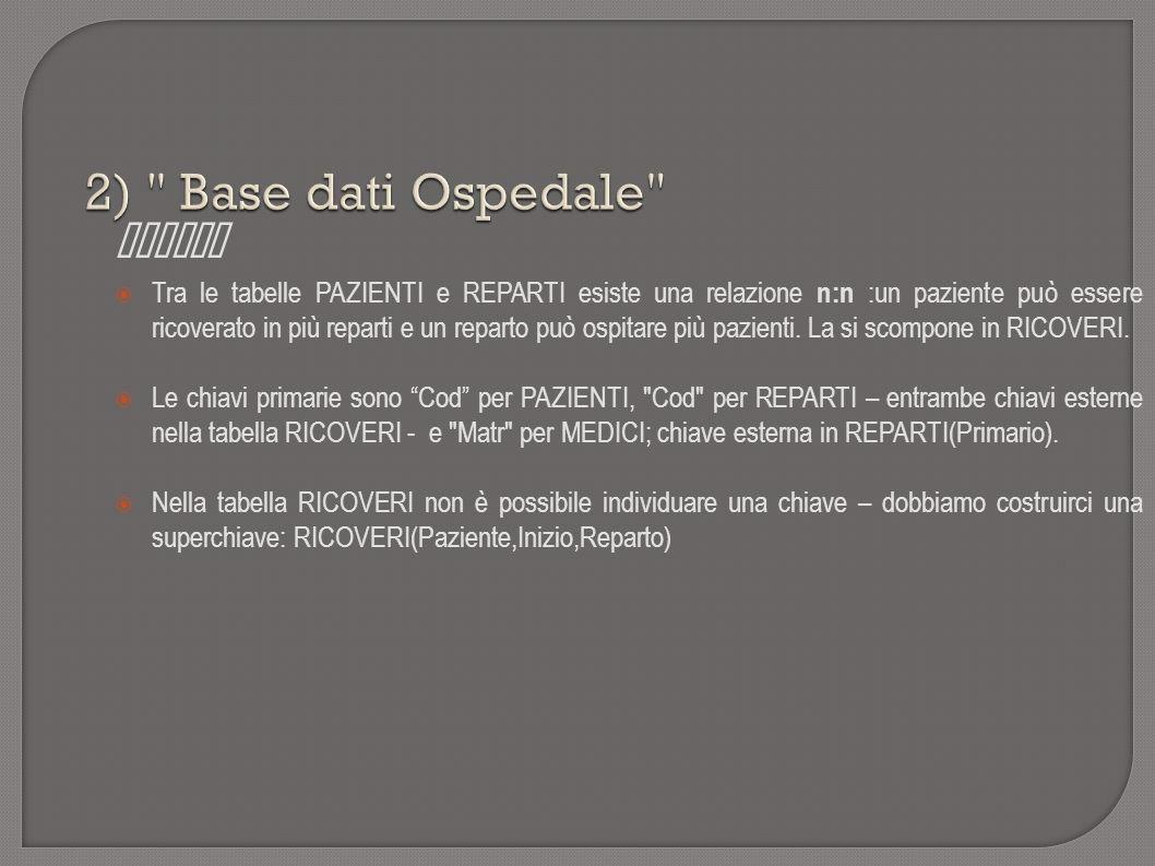 2) Base dati Ospedale Chiavi