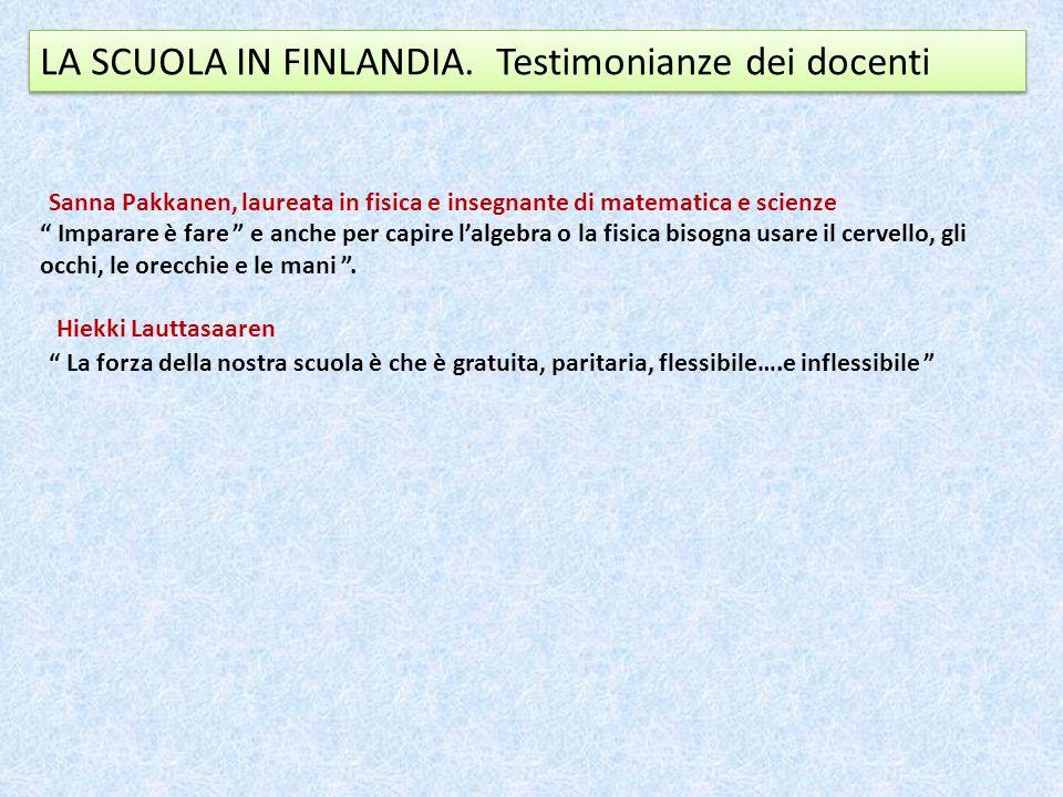LA SCUOLA IN FINLANDIA. Testimonianze dei docenti