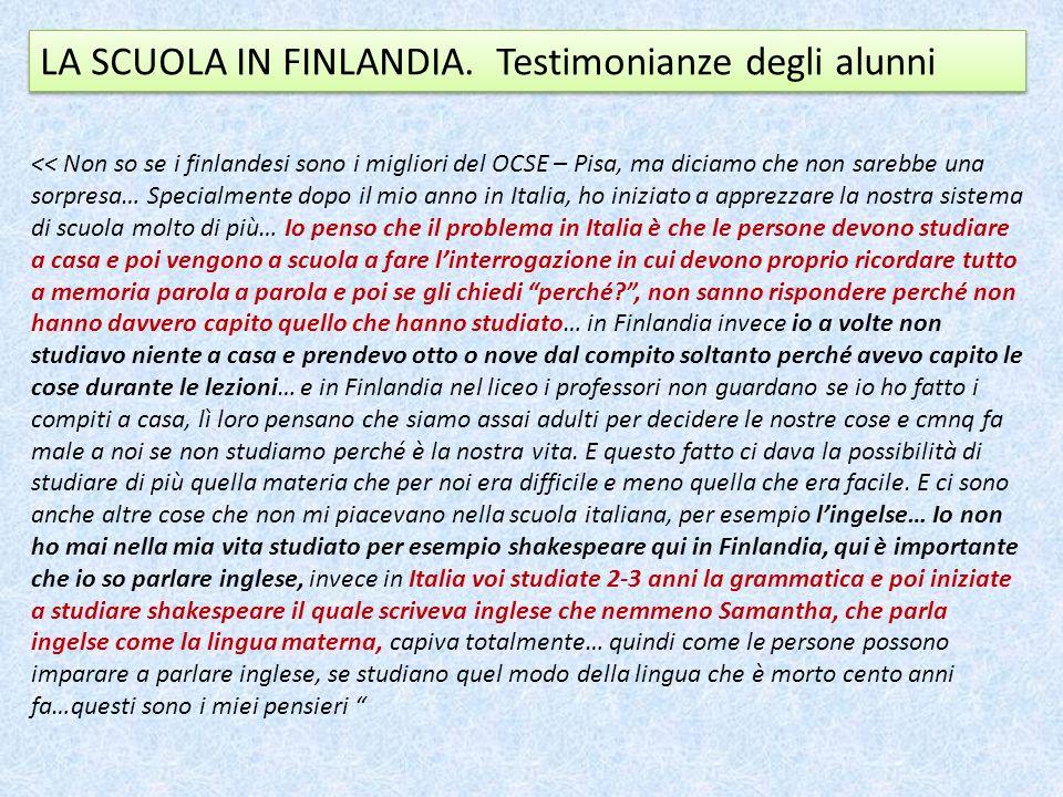 LA SCUOLA IN FINLANDIA. Testimonianze degli alunni
