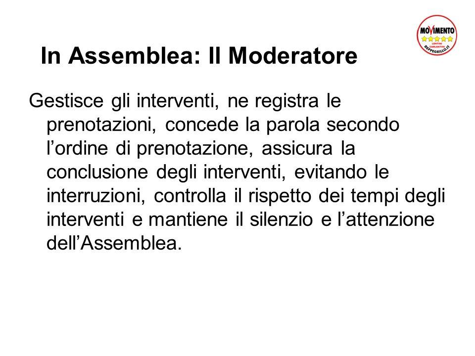 In Assemblea: Il Moderatore