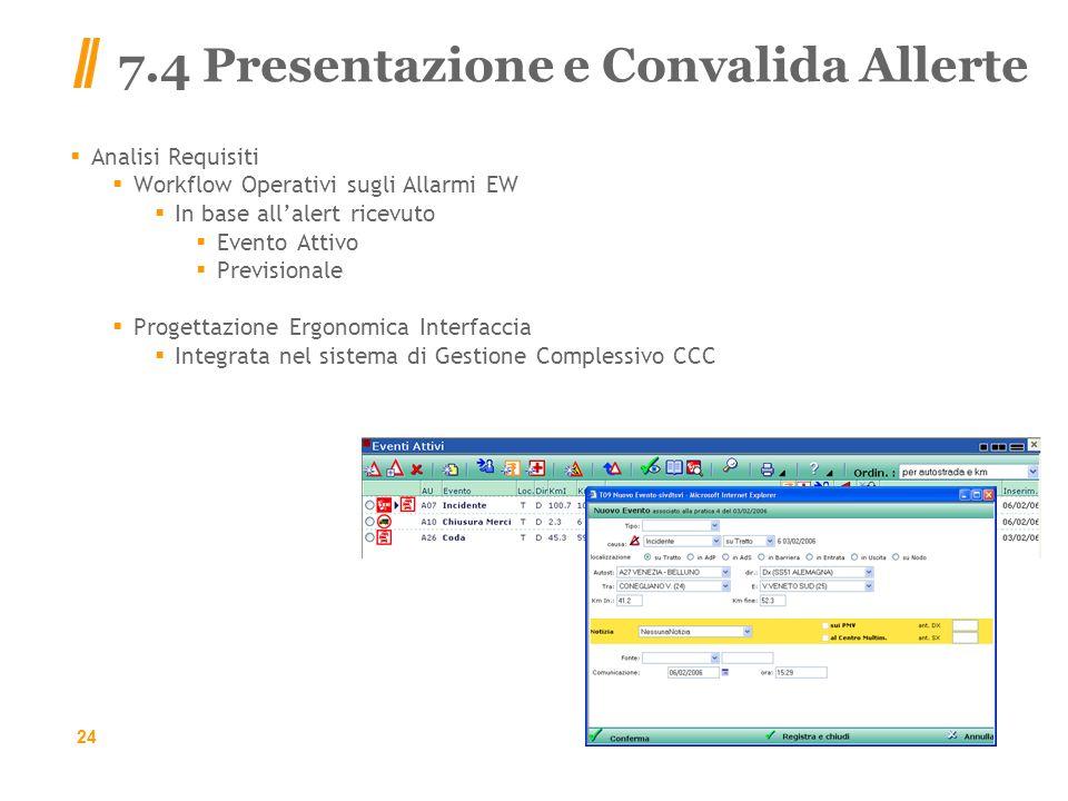 7.4 Presentazione e Convalida Allerte