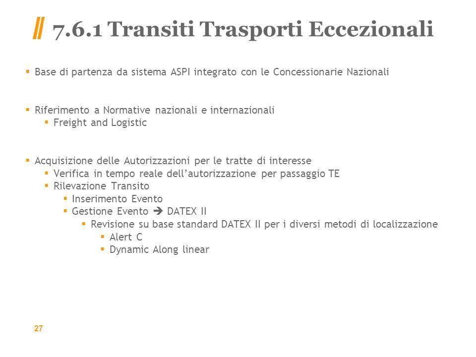 7.6.1 Transiti Trasporti Eccezionali