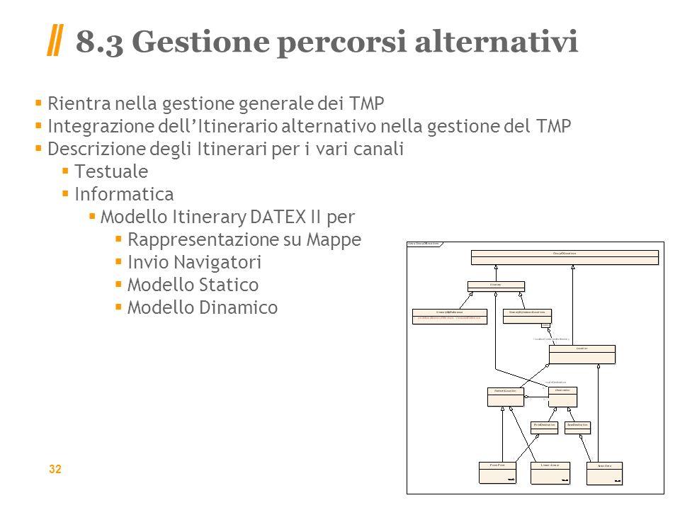 8.3 Gestione percorsi alternativi