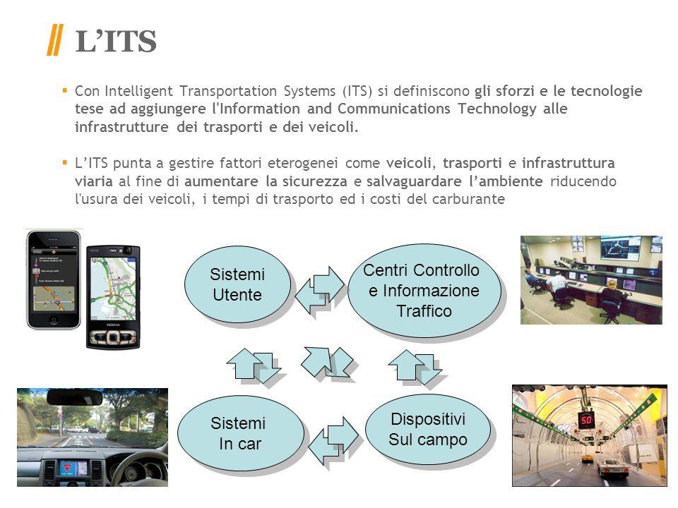 L'ITS Centri Controllo Sistemi e Informazione Utente Traffico