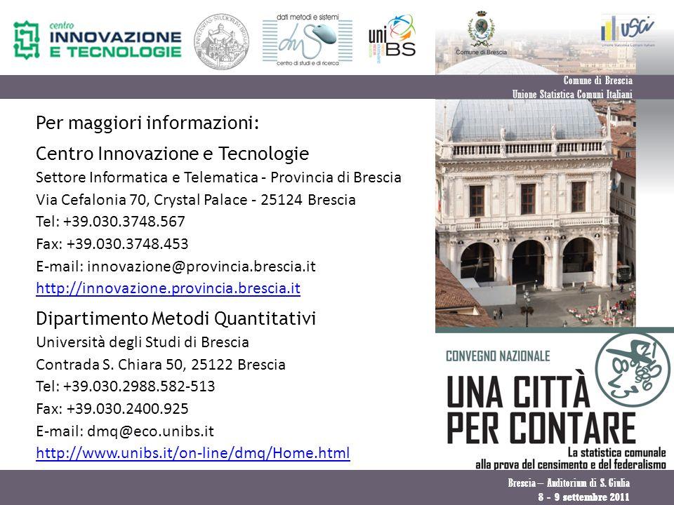 Per maggiori informazioni: Centro Innovazione e Tecnologie