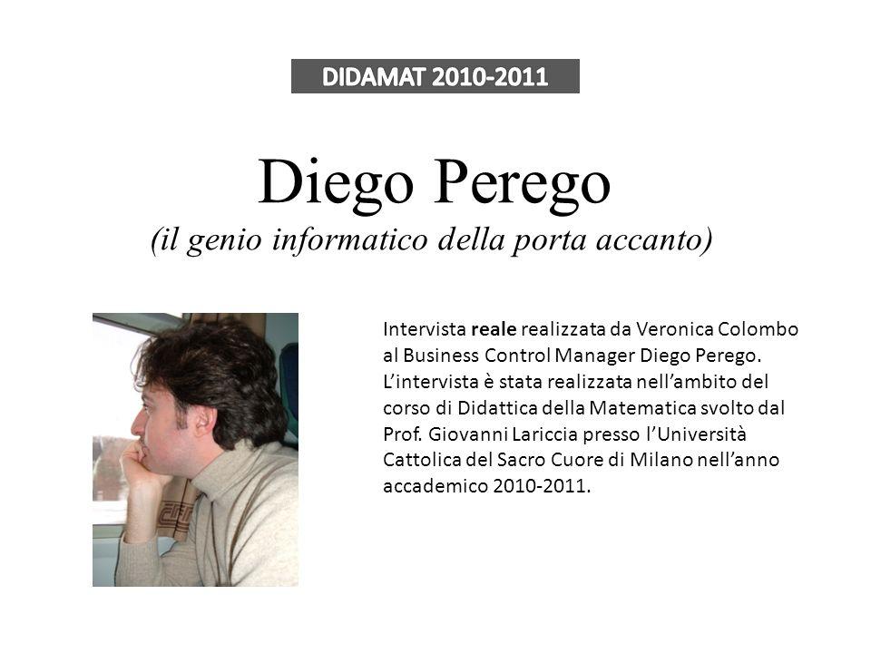 Diego Perego (il genio informatico della porta accanto)