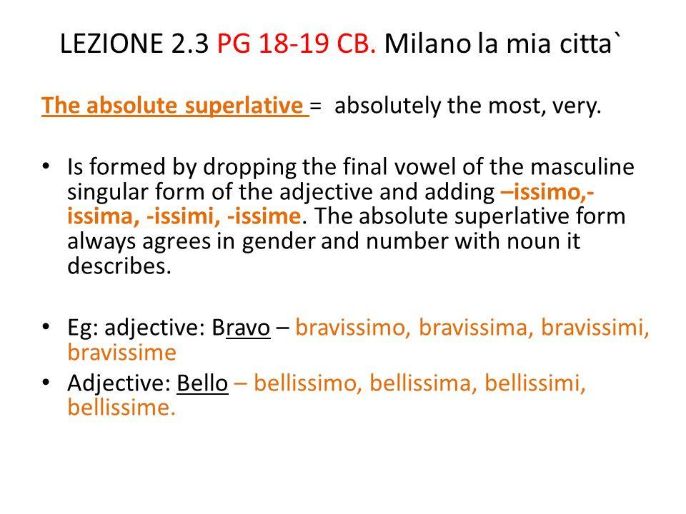 LEZIONE 2.3 PG 18-19 CB. Milano la mia citta`