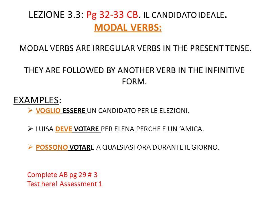 LEZIONE 3.3: Pg 32-33 CB. IL CANDIDATO IDEALE. MODAL VERBS: