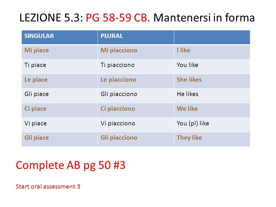 LEZIONE 5.3: PG 58-59 CB. Mantenersi in forma