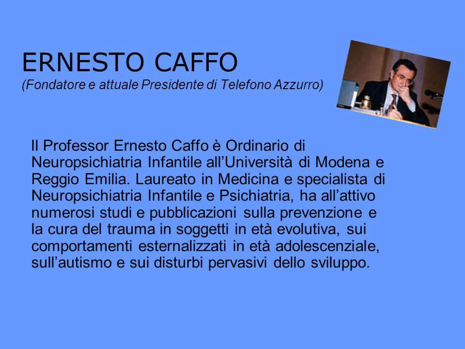 ERNESTO CAFFO (Fondatore e attuale Presidente di Telefono Azzurro)