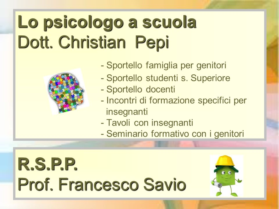 Lo psicologo a scuola Dott. Christian Pepi