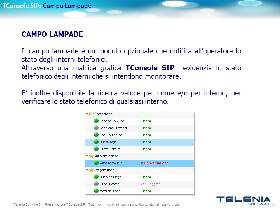 TConsole SIP: Campo Lampade
