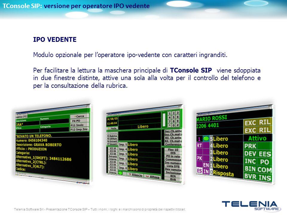 TConsole SIP: versione per operatore IPO vedente