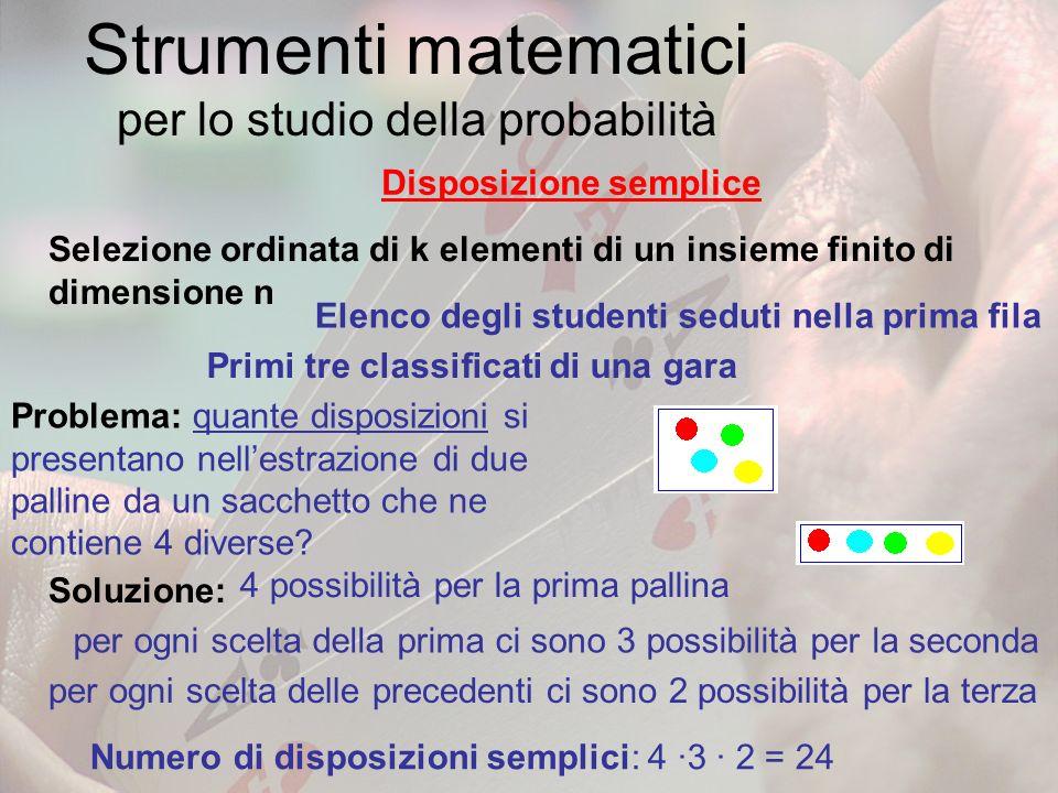 Strumenti matematici per lo studio della probabilità