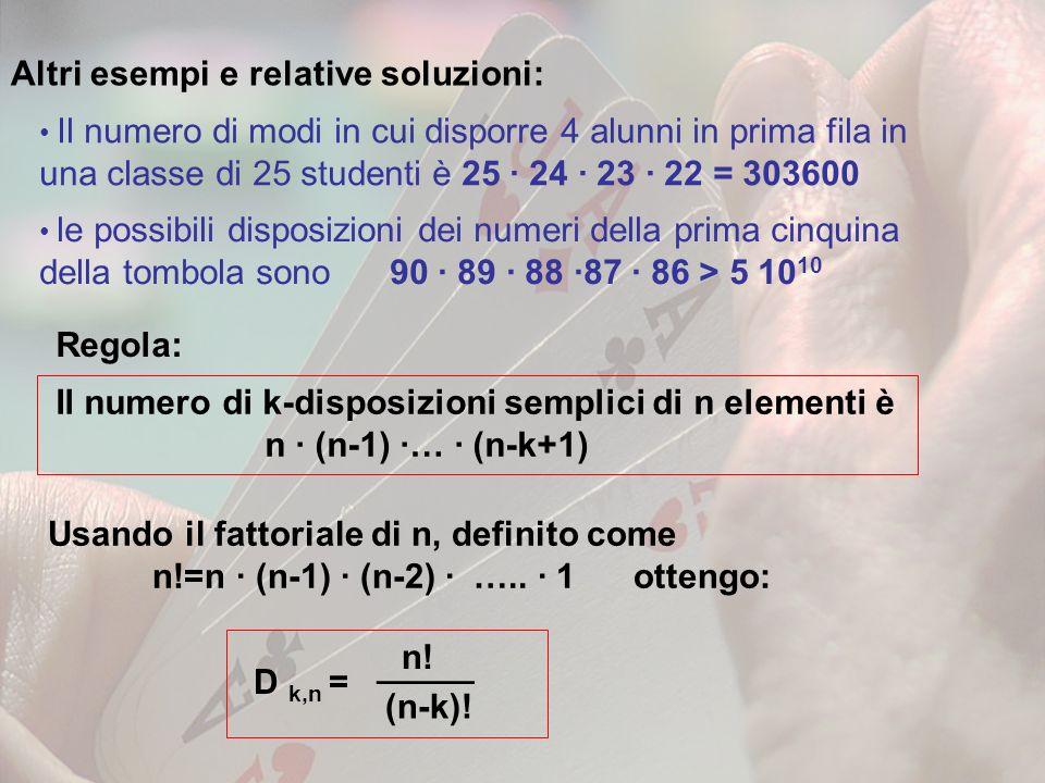 Altri esempi e relative soluzioni: