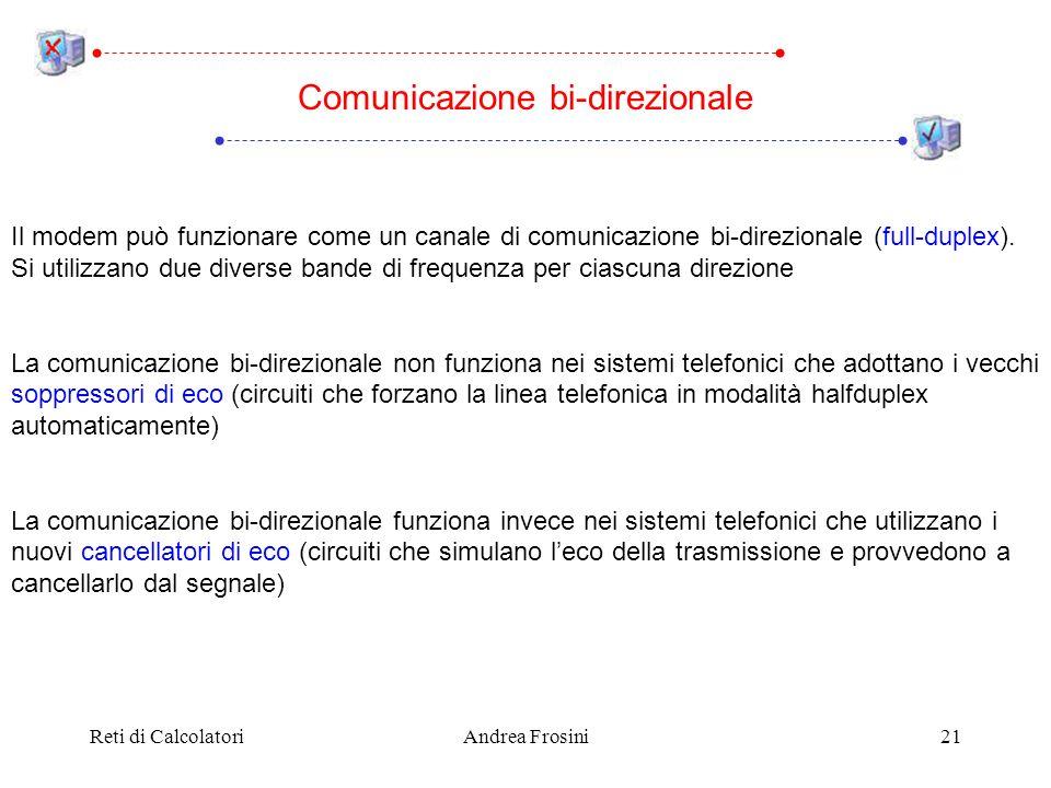 Comunicazione bi-direzionale