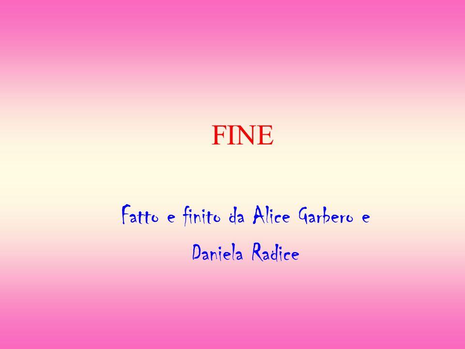 Fatto e finito da Alice Garbero e Daniela Radice