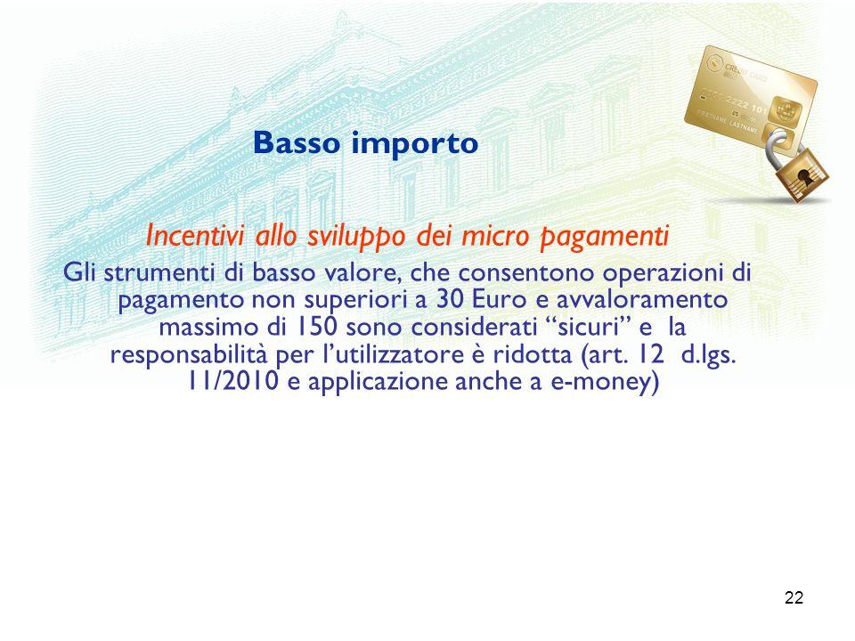 Incentivi allo sviluppo dei micro pagamenti