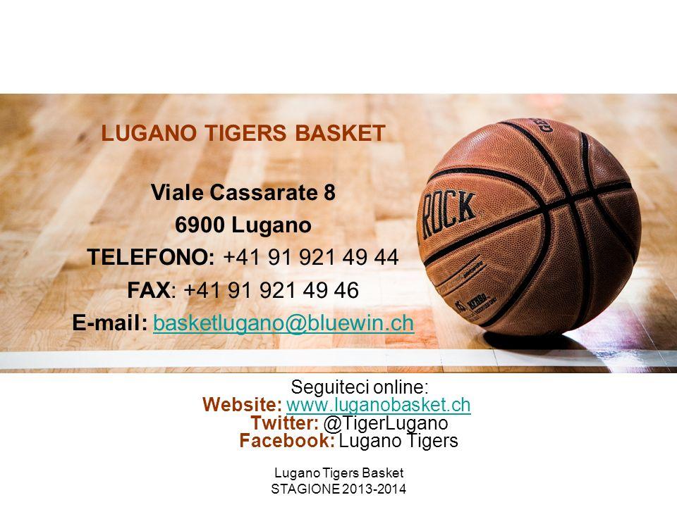 LUGANO TIGERS BASKET Viale Cassarate 8 6900 Lugano