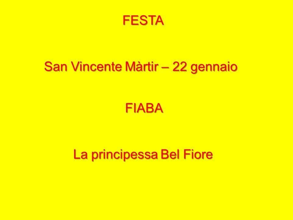 San Vincente Màrtir – 22 gennaio
