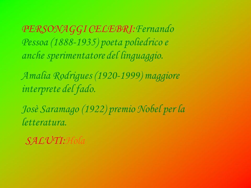 PERSONAGGI CELEBRI:Fernando Pessoa (1888-1935) poeta poliedrico e anche sperimentatore del linguaggio.