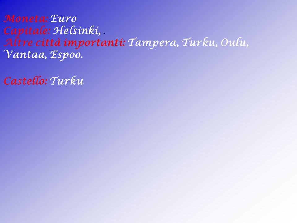 Moneta: Euro Capitale: Helsinki, . Altre città importanti: Tampera, Turku, Oulu, Vantaa, Espoo.