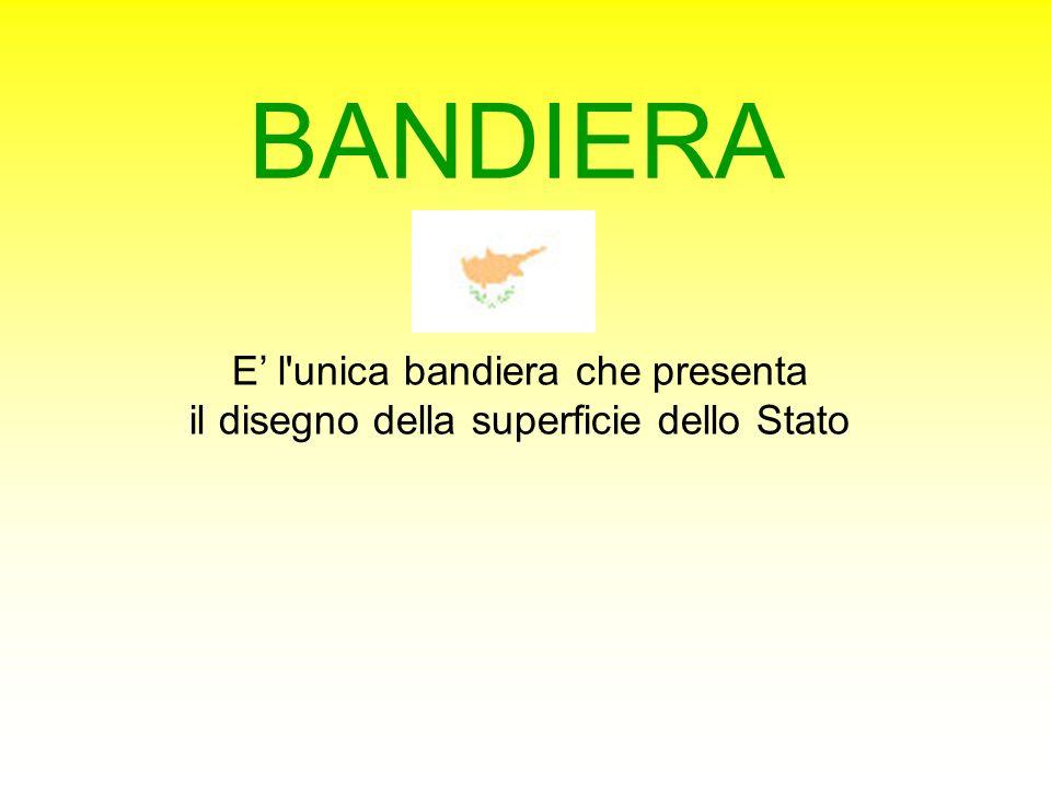 BANDIERA E' l unica bandiera che presenta